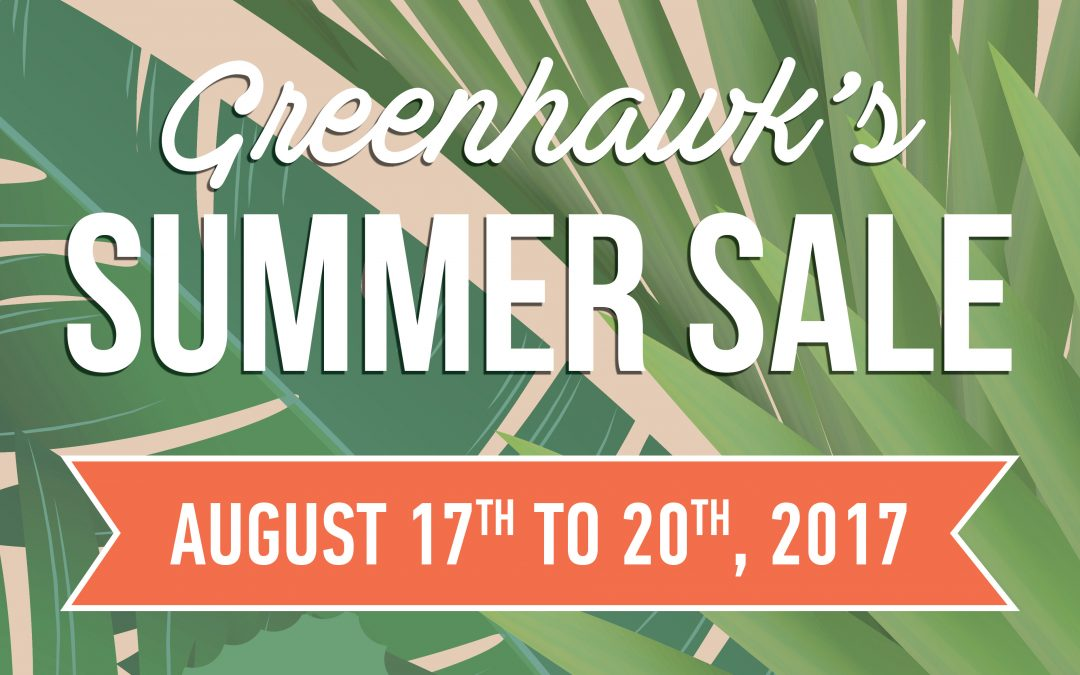 Woohoo!  It's Almost Here….Greenhawk Summer Sizzler Sale!